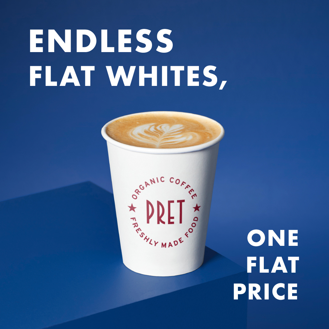 "Flat white pret coffee cup on a blue background with the wording ""Endless flat whites, one flat price"" written in white"